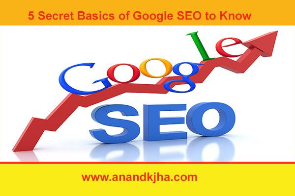 5 Secret Basics of Google SEO to Know