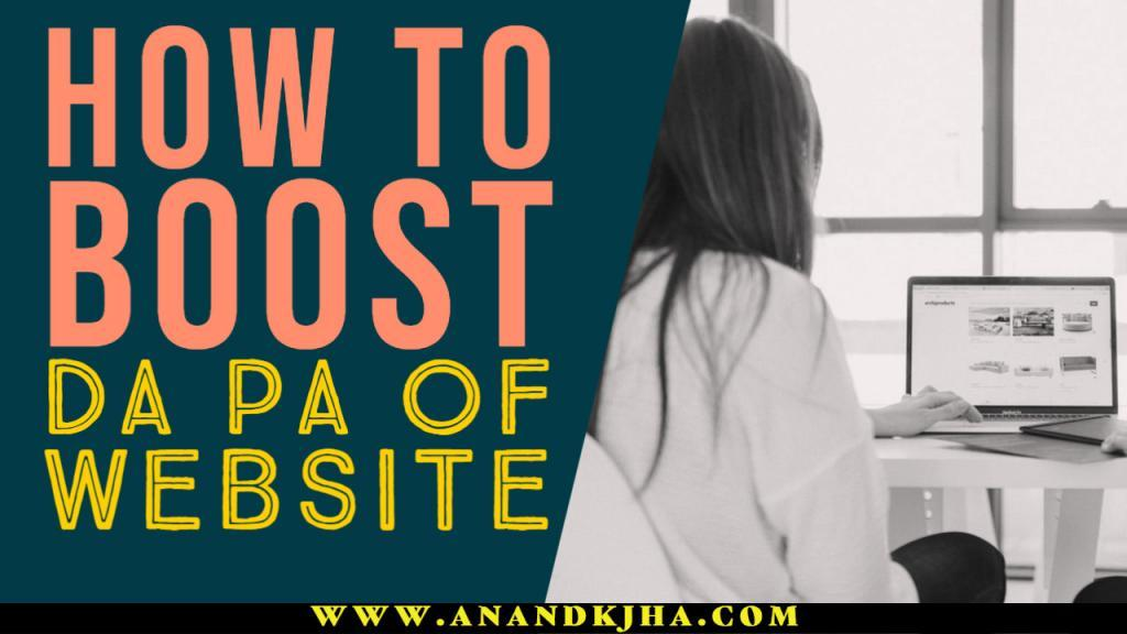 How to Boost DA PA of Website